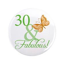 """30 & Fabulous Birthday 3.5"""" Button"""