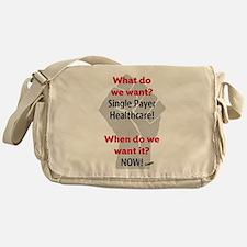 Single Payer Health Care NOW! Messenger Bag