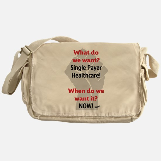 Single Payer Health Care NOW! Messenger Bag