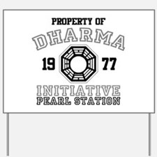 Property of Dharma - Pearl Yard Sign