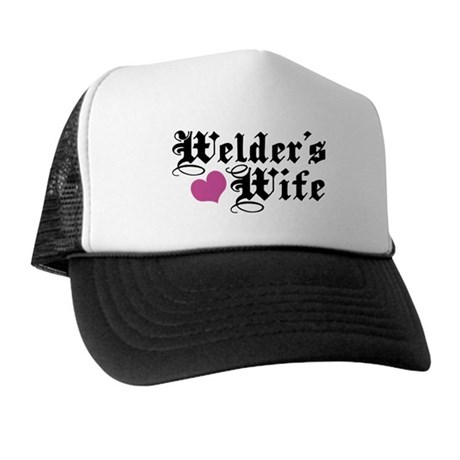 Welder's Wife Trucker Hat