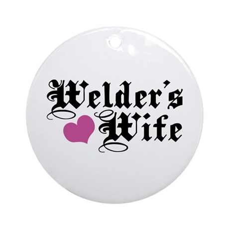 Welder's Wife Ornament (Round)