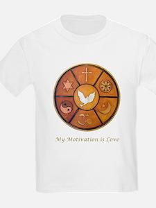 """My Motivation is Love"" T-Shirt"