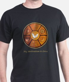 """My Motivation is Love"" T-Shirt"