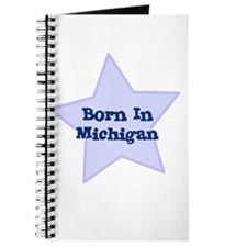 Born In Michigan Journal