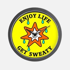 Enjoy Life Get Sweaty Wall Clock