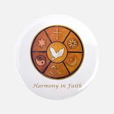 """""""Harmony in Faith"""" 3.5"""" Button"""