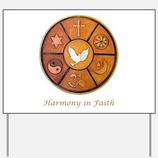 """""""Harmony in Faith"""" Yard Sign"""