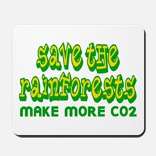 Save The Rainforests CO2 Mousepad