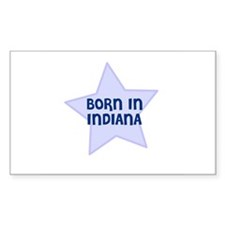 Born In Indiana Rectangle Decal