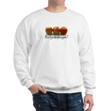 Them Apples Sweatshirt