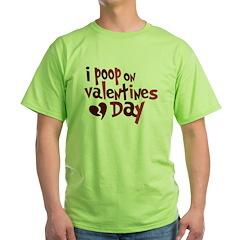I Poop On Valentine's Day T-Shirt