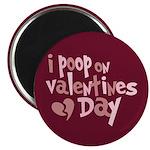 """I Poop On Valentine's Day 2.25"""" Magnet (100 pack)"""