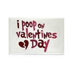 I Poop On Valentine's Day Rectangle Magnet (10 pac
