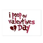 I Poop On Valentine's Day Postcards (Package of 8)