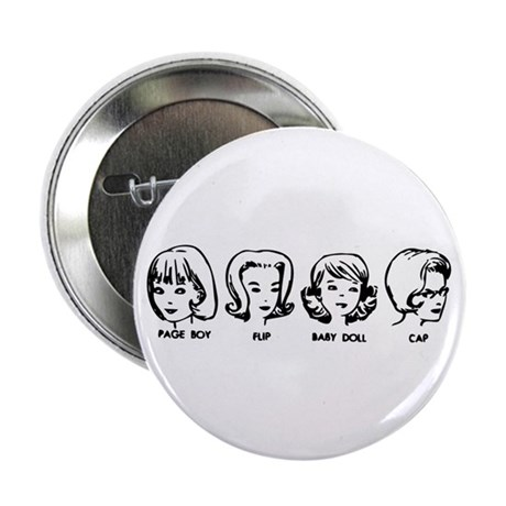 """Vintage Hairdos 2.25"""" Button"""