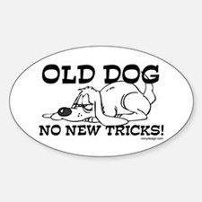 Old Dog No New Tricks Oval Decal
