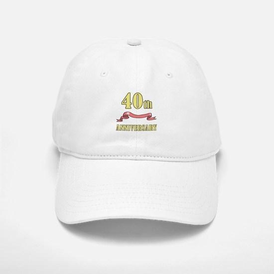 40th Wedding Anniversary Baseball Baseball Cap