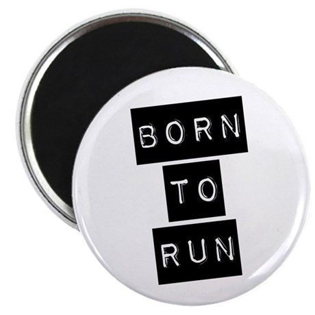 "Born to run (imp) 2.25"" Magnet (100 pack)"