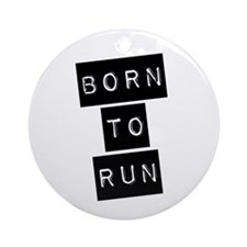 Born to run (imp) Ornament (Round)