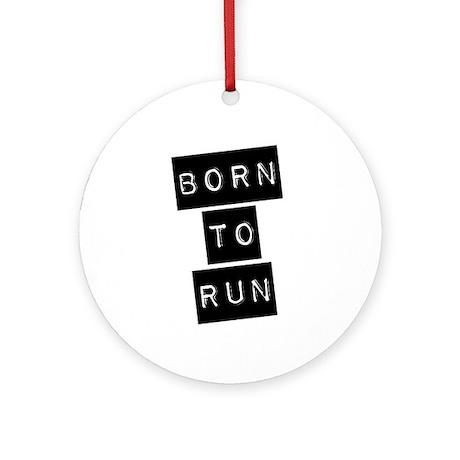 Born to run (imp) Ornament (Round)