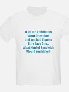 Sandwich Politicians T-Shirt