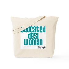 Educated Desi Woman Tote Bag