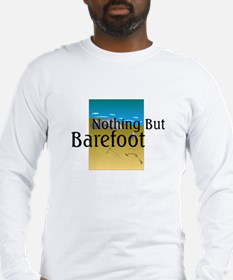Nothing But Barefoot Long Sleeve T-Shirt