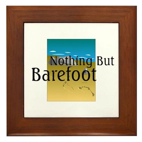 Nothing But Barefoot Framed Tile