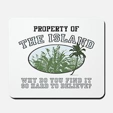 Property of the Island Mousepad