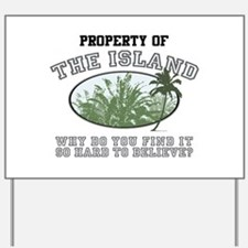 Property of the Island Yard Sign