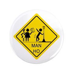 Man Ho Yield Sign 3.5