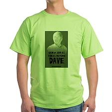 Dave's bust T-shirt