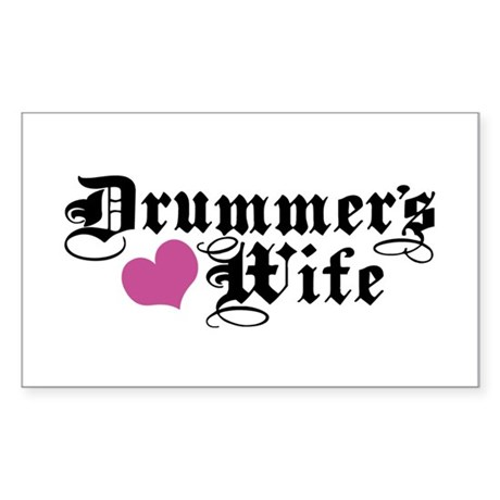 Drummer's Wife Rectangle Sticker