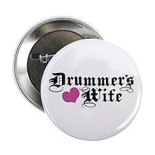 "Drummer's Wife 2.25"" Button"