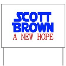 Scott Brown A New Hope Yard Sign