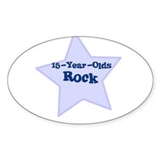 15-Year-Olds Rock Oval Decal