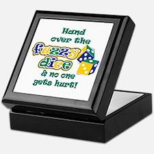 Hand over the fuzzy dice Keepsake Box