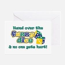 Hand over the fuzzy dice Greeting Card