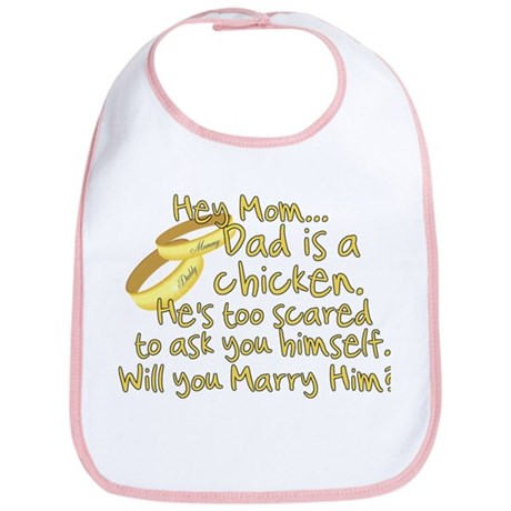 Will you marry Daddy? Bib