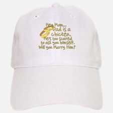 Will you marry Daddy? Baseball Baseball Cap