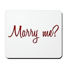 Marry Me? Mousepad