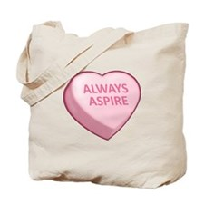 ALWAYS ASPIRE Tote Bag