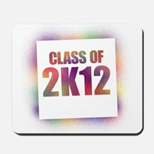 Class of 2K12 Mousepad