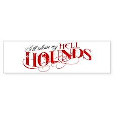 Hellhounds on the Way Bumper Bumper Sticker