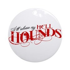 Hellhounds on the Way Ornament (Round)
