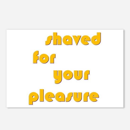 Shaved For Your Pleasure Postcards (Package of 8)