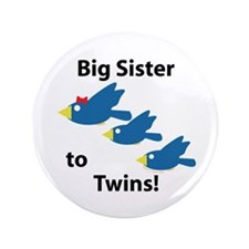 """Big Sister to Twins 3.5"""" Button"""