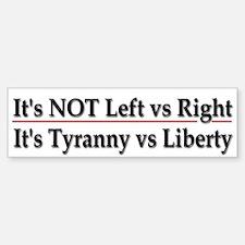 It's not left vs right - Bumper Bumper Sticker