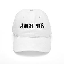 Arm Me Baseball Cap